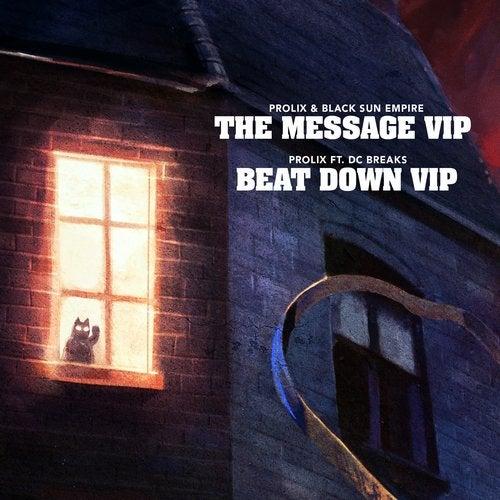 DC Breaks & Prolix & Black Sun Empire - The Message VIP / Beat Down VIP [BLCKTNL095]