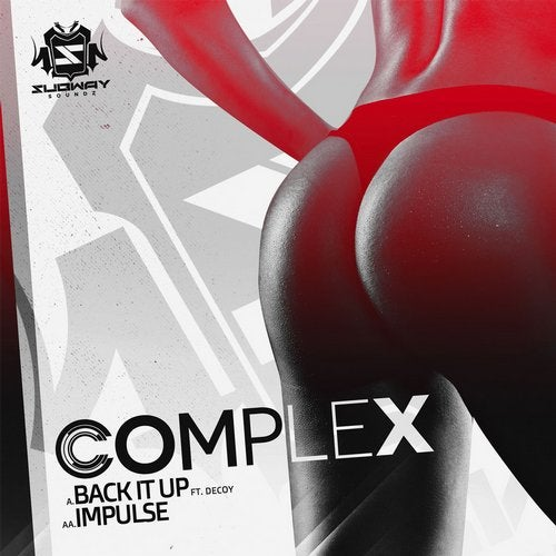 Complex - Back It Up / Impulse (EP) 2019
