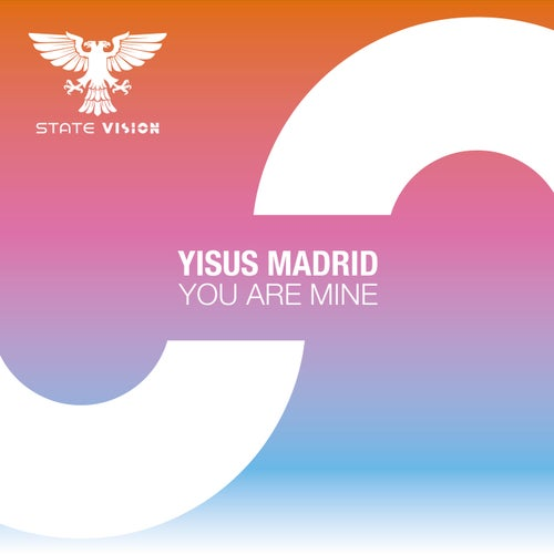 Yisus Madrid - You Are Mine (Extended Mix)[State Vision]