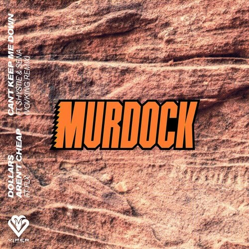Murdock - Dollars Aren't Cheap