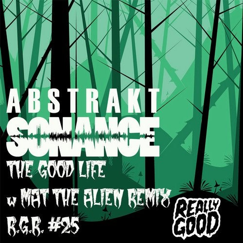 Abstrakt Sonance - The Good Life - R.G.R. #25 (EP) 2019