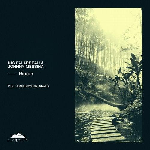 Nic Falardeau & Johnny Messina - Biome (Original Mix; Bigz; Staves Remix's) [2020]