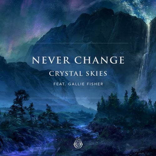 Crystal Skies - Never Change (EP) 2019