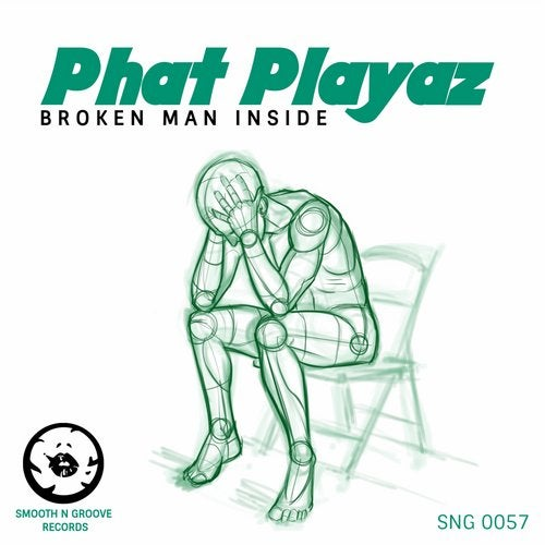 Phat Playaz — Broken Man Inside [EP] 2018