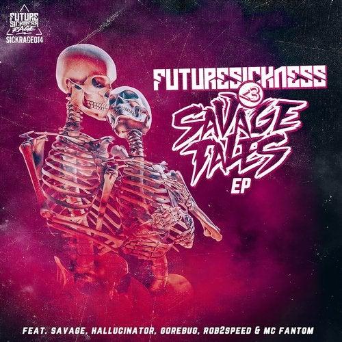 Savage - Future Sickness 3 Savage Tales (EP) 2019