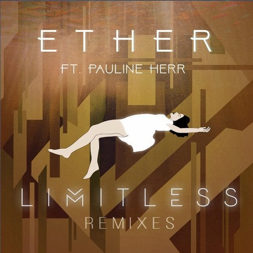 Limitless - Ether (Remixes) 2019 [EP]