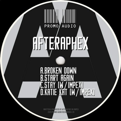 AfterapheX & Impex - Broken Down / Start Again / Stay / Katie Kat