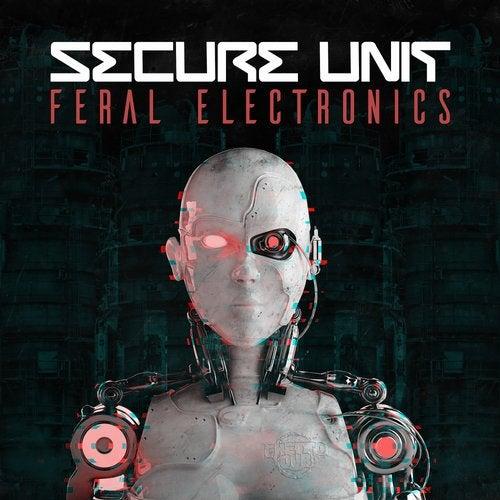Secure Unit - Feral Electronics 2018 [EP]