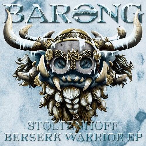 Stoltenhoff - Berserk Warrior [EP] 2019