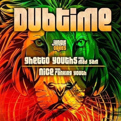 Dubtime - Ghetto Youths / Nice [EP] 2018