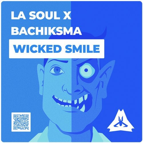 La Soul + Bachiksma - Wicked Smile 2019 [Single]
