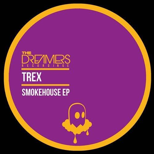 Trex - Smokehouse (EP) 2018