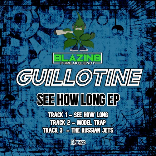 Download Guillotine - See How Long EP (BP22) mp3