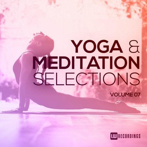 Yoga & Meditation Selections, Vol  07 [LW Recordings