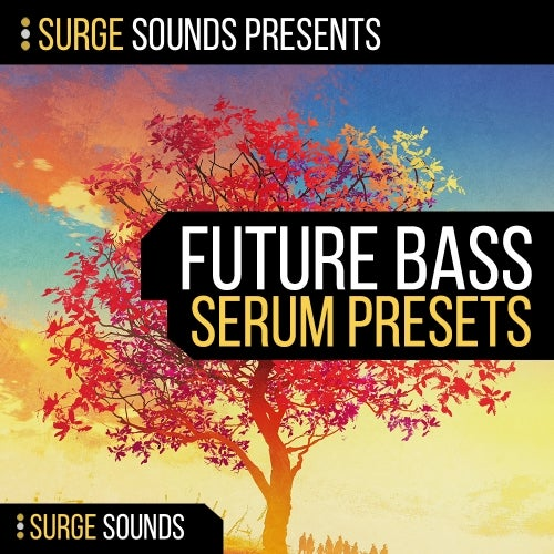 Future Bass for Serum [Surge Sounds]