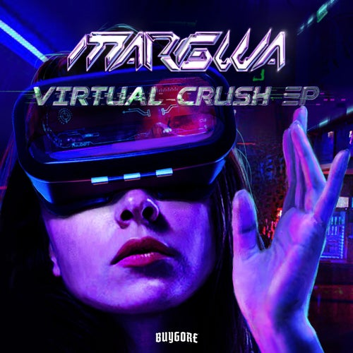 Margwa - VIRTUAL CRUSH EP