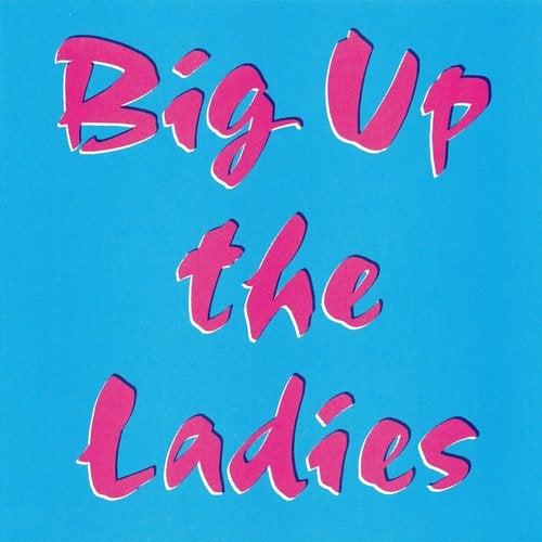 Fracture - Big Up The Ladies 2019 (EP)
