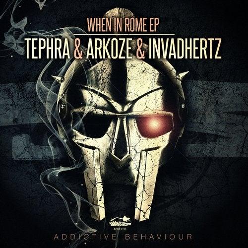 Invadhertz, Tephra, Arkoze - When in Rome (EP) 2018