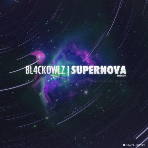 Bl4Ck Owlz - Supernova (EP) 2019