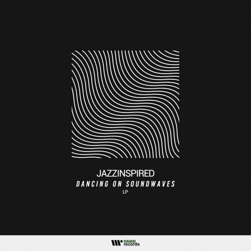 Download JazzInspired - Dancing on Soundwaves LP [DIGITAL113] mp3