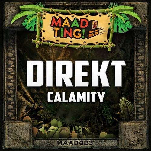 Download DJ Direkt - Calamity (MAAD023) mp3