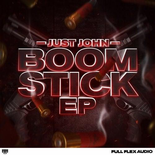 Just John - Boomstick 2019 [EP]