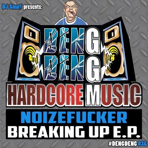 Noizefucker - Breaking up 2019 [EP]