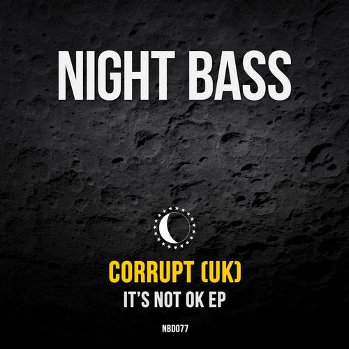 Corrupt - It's Not Ok (EP) 2019