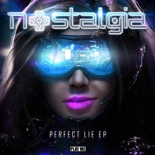 Nostalgia - Perfect Lie EP 2014