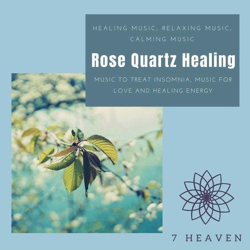 Rose Quartz Healing (Healing Music, Relaxing Music, Calming Music