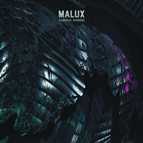 Malux - Steamroller / Retrograde [EP] 2019
