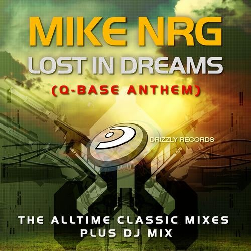 Mike NRG - Lost in Dreams (Q-Base Anthem) (The Alltime Classic Mixes)