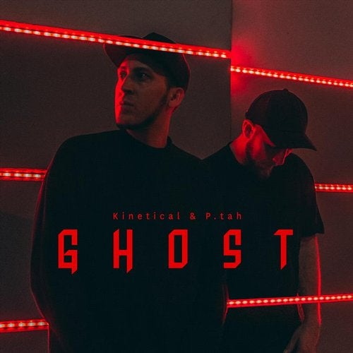 Kinetical and P.Tah - Ghost (LP) 2018