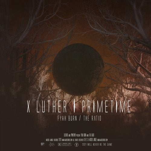Download XLuther & Primetime - Fiyah Burn / The Ratio (WJS027) mp3