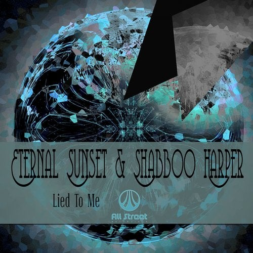Eternal Sunset & Shabboo Harper - Lied To Me 2019 [Single]