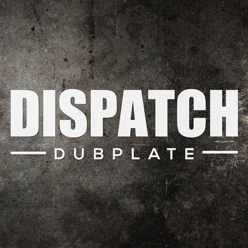 Dlr — Dispatch Dubplate 011 (EP) 2018