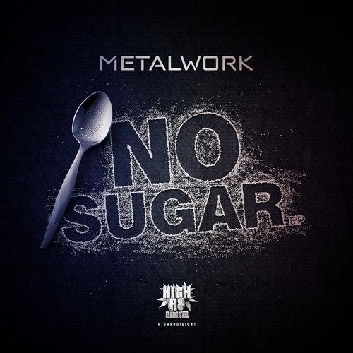 Metal Work - No Sugar 2019 [EP]