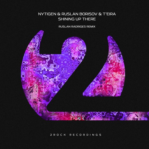 Nytigen & Ruslan Borisov Feat. Teira - Shining Up There (Ruslan Radriges Extended Remix) [2021]