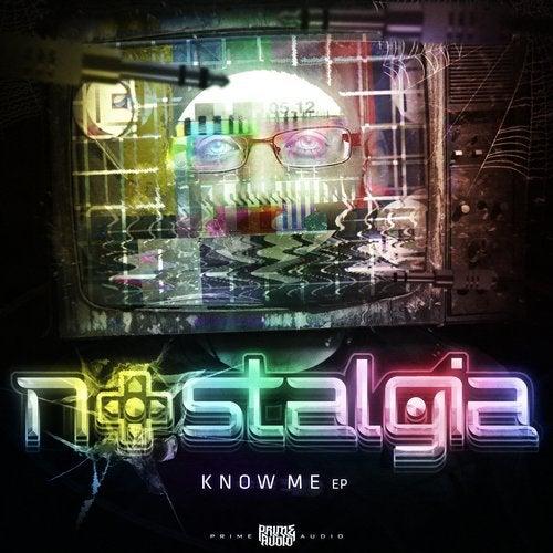 Nostalgia - Know Me EP 2014