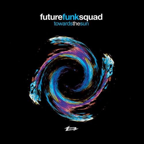 Download Future Funk Squad - Towards The Sun (FAULTCD011) mp3