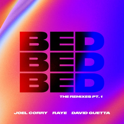 David Guetta & Raye, Joel Corry - Bed (Wade; Chapter & Verse Extended Remix's) [2021]