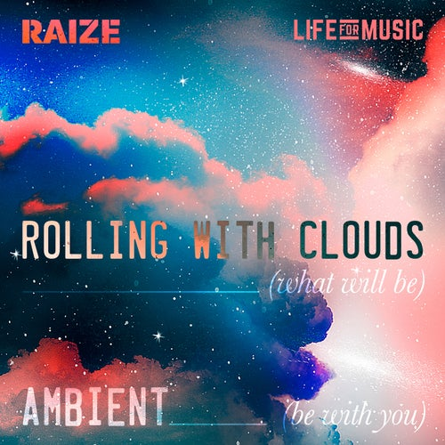 Download Raize - Rolling With Clouds | Ambient (LFM014) mp3