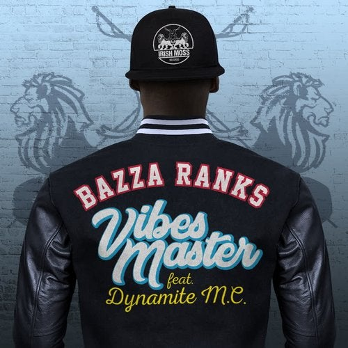 Bazza Ranks & Dynamite MC - Vibes Master EP