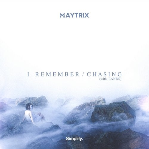 MayTrix - I Remember / Chasing (EP) 2018
