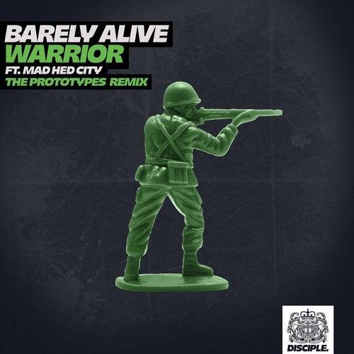 Barely Alive - Warrior (The Prototypes Remix) [Single]