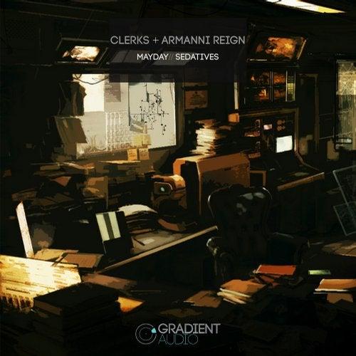 Clerks - Mayday / Sedatives (EP) 2018