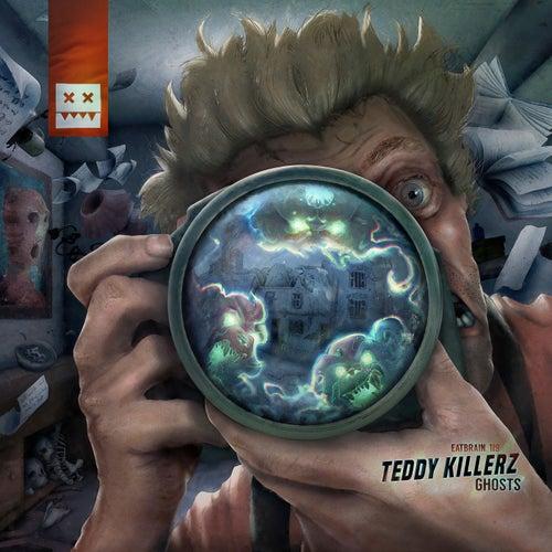 Download Teddy Killerz - Ghosts (EATBRAIN119) mp3