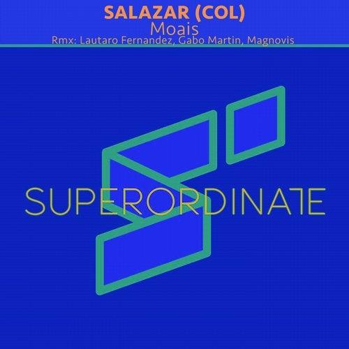 Salazar Col - Icarus (Lautaro Fernandez Remix); Moais (Gabo Martin; Magnovis Remix's) [2020]