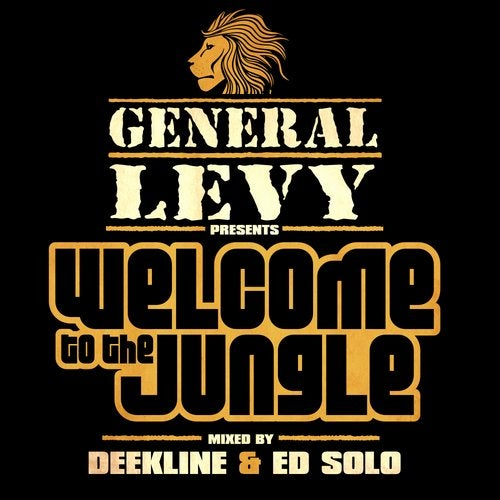 General Levy presents Welcome To The Jungle + Mix by Deekline & Ed Solo LP