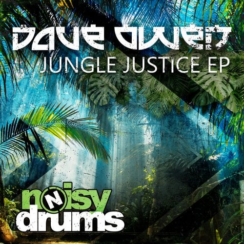 Dave Owen — Jungle Justice (EP) 2018